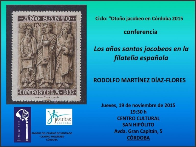 """Conferencia """"Los años Santos Jacobeos en la filatelia española"""", en Córdoba el jueves 19 de noviembre"""