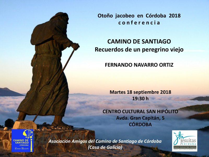 """Conferencia """"Camino de Santiago. Recuerdos de un peregrino viejo"""", por Fernando Navarro en Córdoba"""