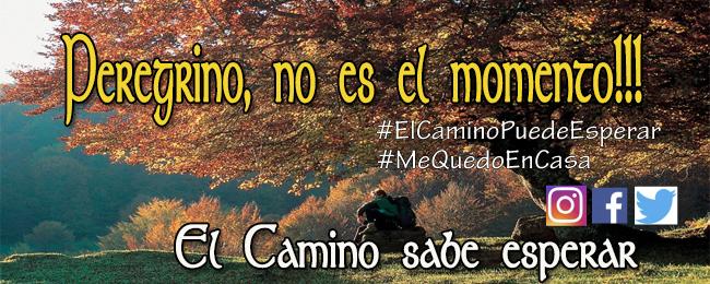 Los peregrinos del Camino de Santiago se suman a la campaña #ElCaminoPuedeEsperar